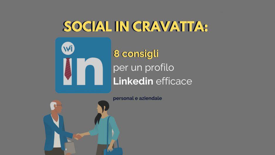 LinkedIn, un social affidabile e con grandi potenzialità