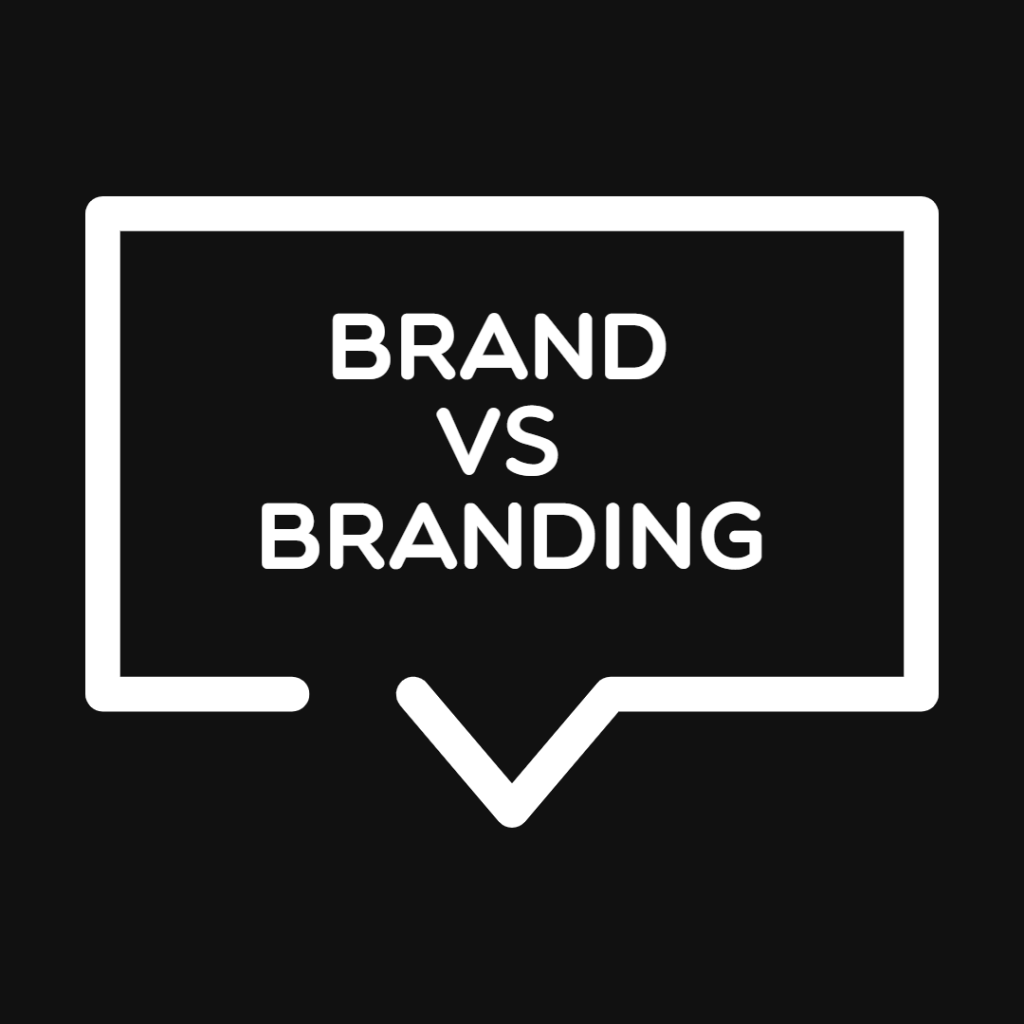 Brand Vs Branding – Definition and Concepts