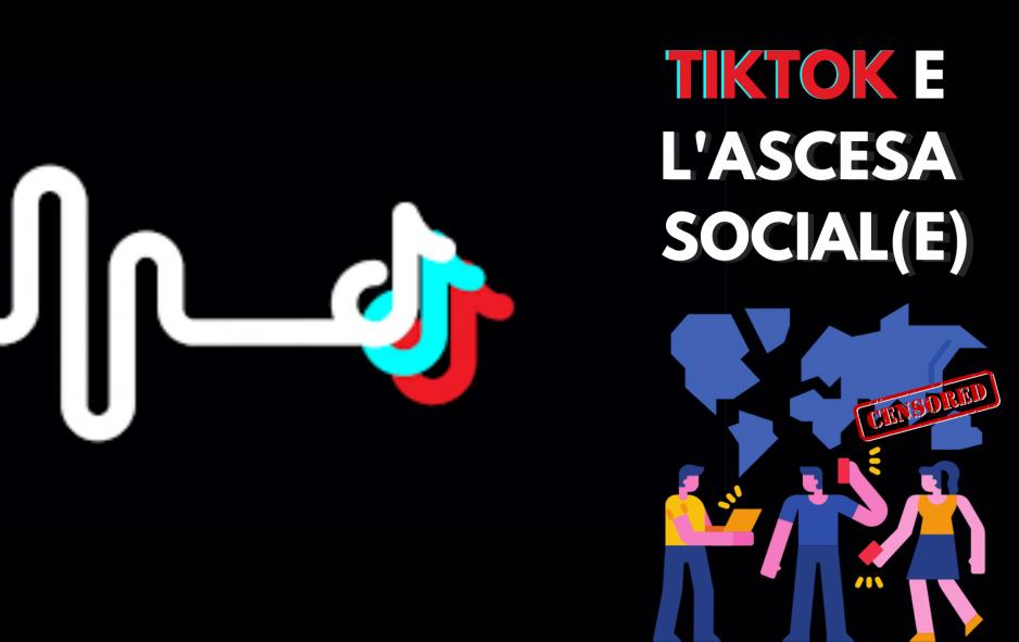 Tiktok e l'ascesa social:  tra attivismo e censura
