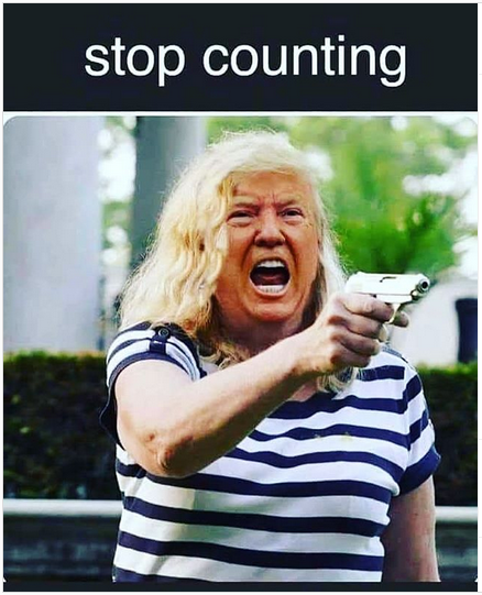 Stop counting - Trump